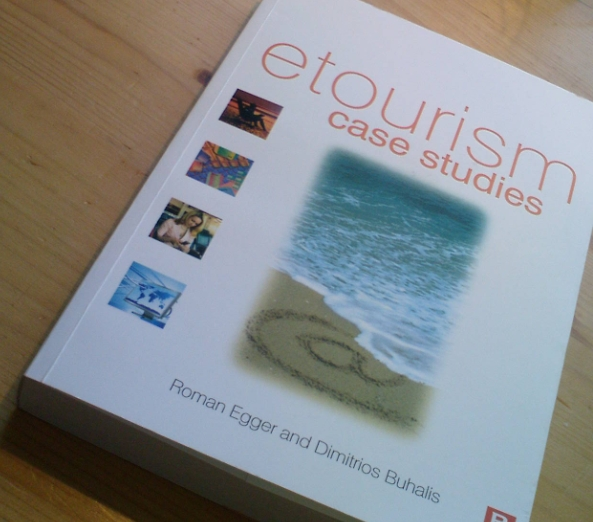 eTourism Case Studies von Roman Egger und Dimitrios Buhalis - Foto des Buches
