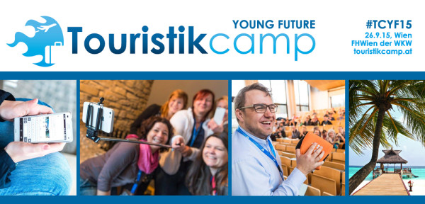 Touristikcamp Young Future #TCYF15, 26.9.2015 in Wien