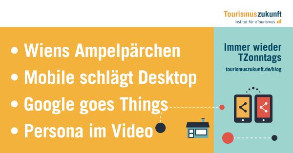 Immer wieder Tzonntags, 25.4.2015: Wiens schwule Ampelpärchen, Persona im Video, Mobile schlägt Desktop, Internet of Things