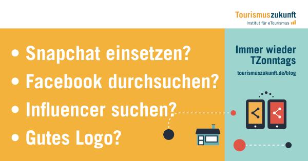 Snachchat einsetzen? Facebook durchsuchen? Influencer suchen? Gutes Logo?