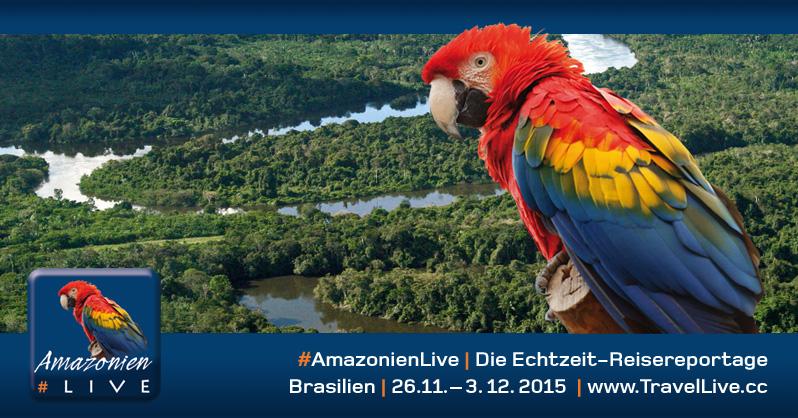 #AmazonienLive Reisereportage auf TravelLive.cc