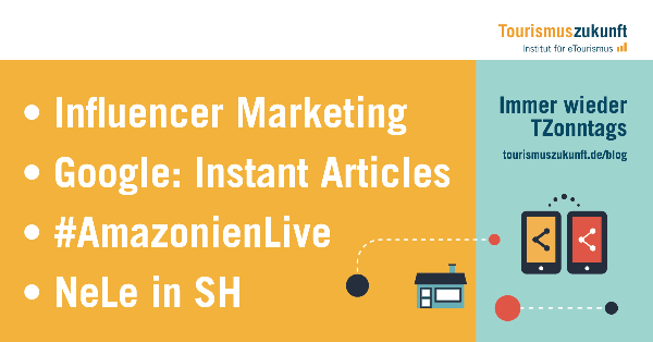 Influencer Marketing, AmazonienLive, Google, Instant Articles, NeLe