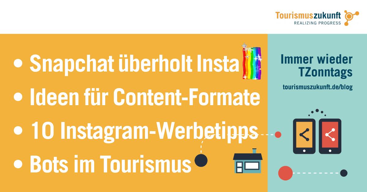 Immer wieder TZonntags, 24.4.2016: Chat trifft Bot, Snapchat-Erfolg, Tipps für Instagram Ads, Contentformate für Social Media und Blog