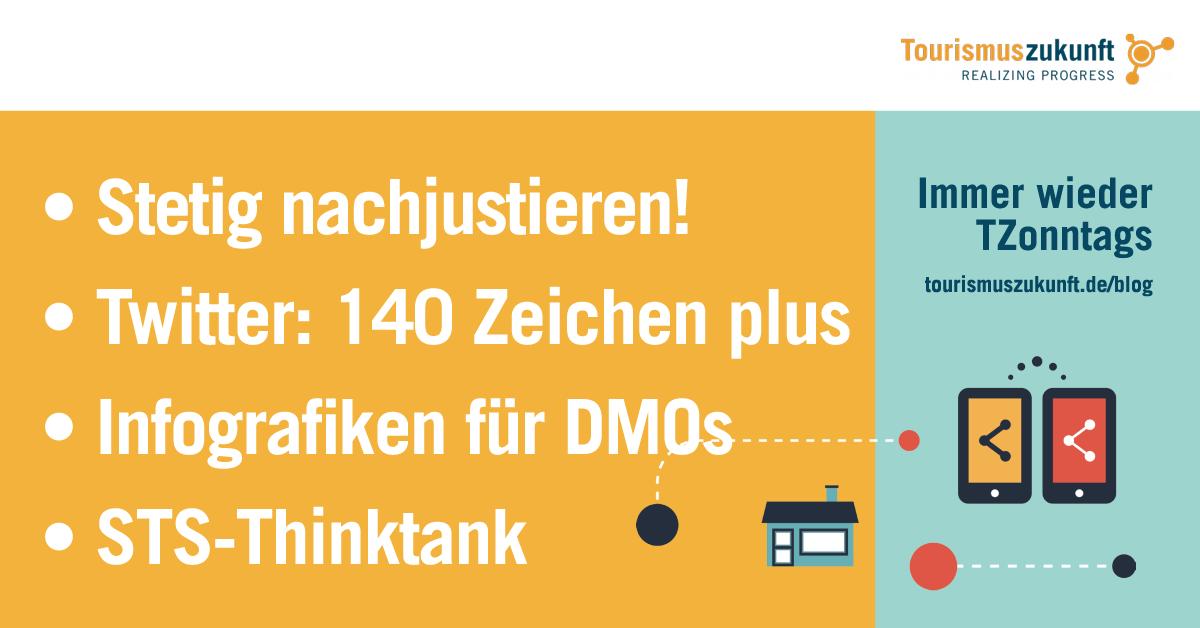 """Immer wieder TZonntags, 25.9.2016: Infografiken für DMOs; Social Travel Summit – Think Tank; 140 Zeichen plus; Nie """"fertig"""" – Nachjustieren und Hinterfragen"""