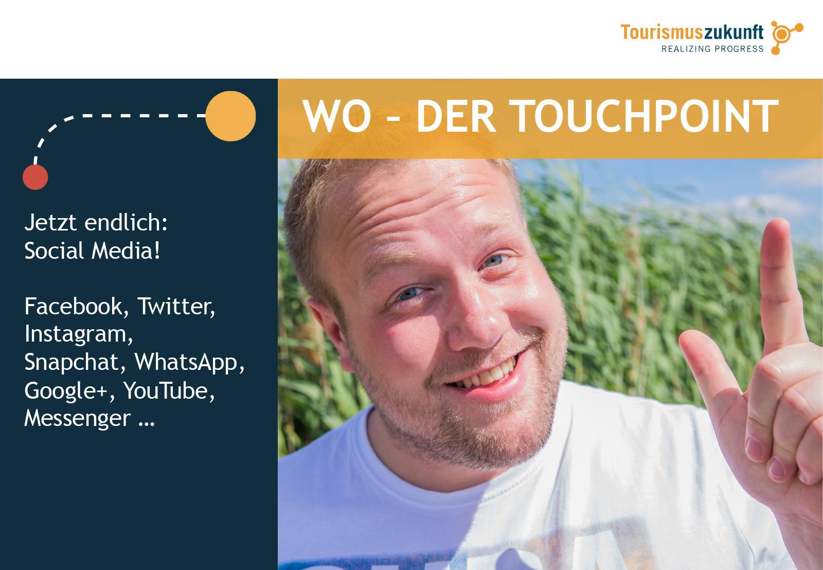 Tourismuszukunft Ringmodell – Außenring 5: Wo? Der Touchpoint