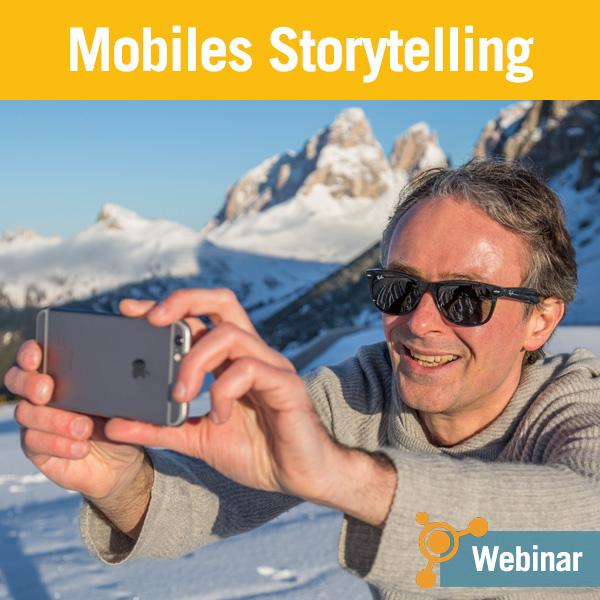 Günter Exel - Tourismuszukunft Akademie - Seminar Mobiles Storytelling