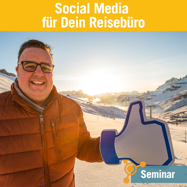 Seminar: Social Media für Reisebüros
