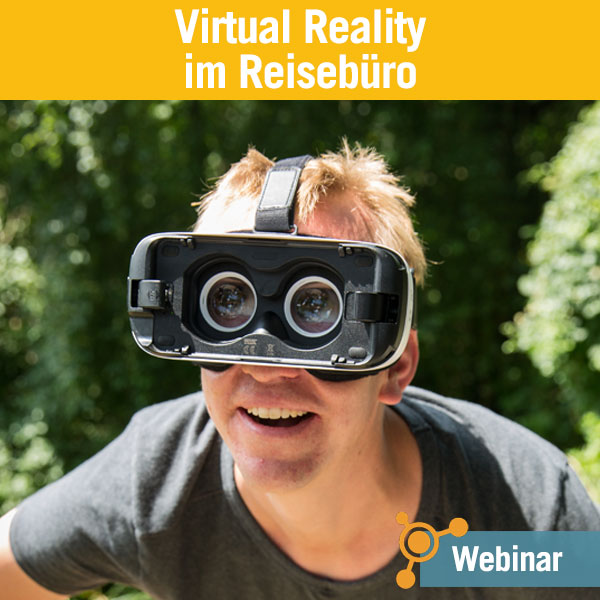 Webinar Virtual Reality im Reisebüro