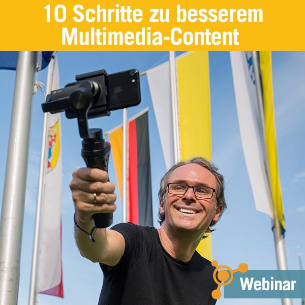 Kostenloses Webinar: In 10 Schritten zu besserem Multimedia Content