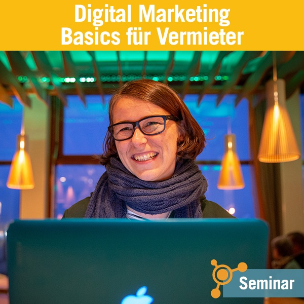 Tourismusakademie - Digital Marketing Basics für Vermieter